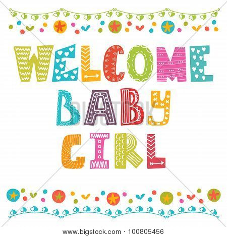 Welcome Baby Girl. Baby Girl Arrival Card. Baby Girl Shower Card