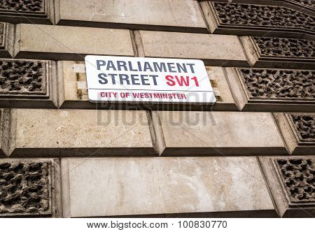 Parliament Street Sw1 Street Sign