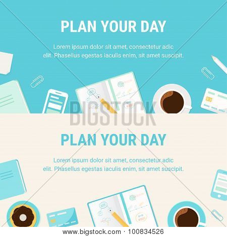 Horizontal Banners with Morning Coffee Cup, Everyday Stationery Objects and Plan Your Day Sign. Ever