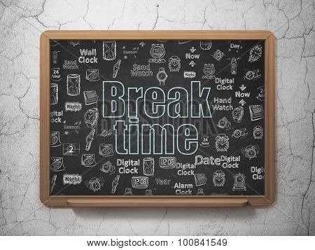 Time concept: Break Time on School Board background