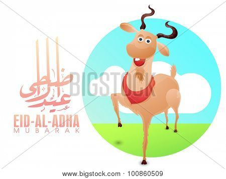Arabic calligraphy text Eid-Al-Adha with illustration of goat on nature background for muslim community festival of sacrifice celebration.
