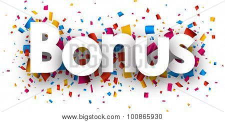 Bonus with colour confetti. Vector paper illustration.
