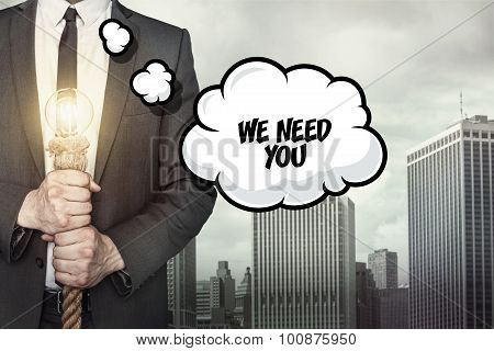 We need you text on speech bubble