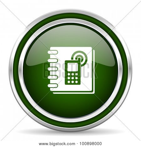 phonebook green glossy web icon modern design with double metallic silver border on white background with shadow for web and mobile app round internet original button for business usage