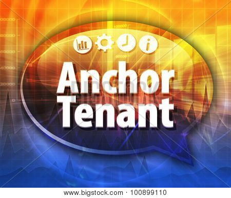 Anchor Tenant Business term speech bubble illustration