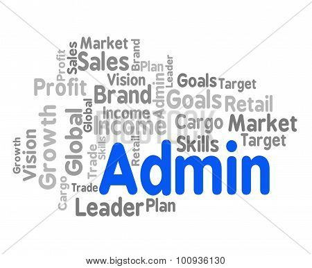 Admin Word Shows Administration Management And Governance