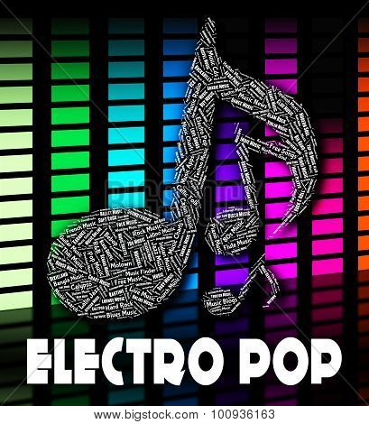 Electro Pop Represents Sound Tracks And Funk