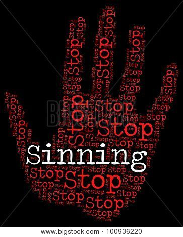 Stop Sinning Indicates Warning Sign And Caution