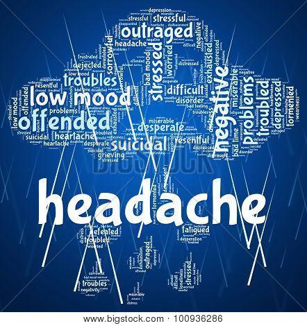 Headache Word Represents Cephalalgia Headaches And Wordcloud