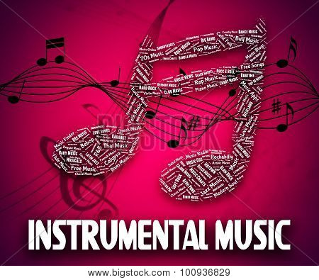 Instrumental Music Indicates Musical Instruments And Harmony