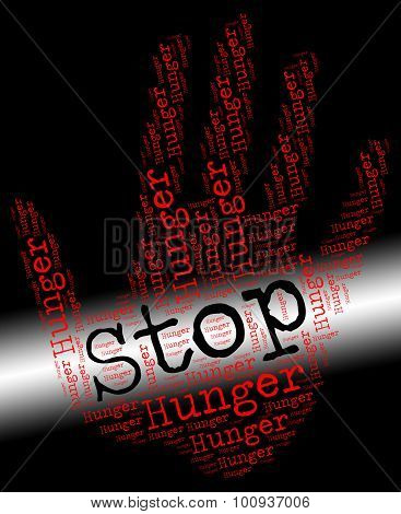 Stop Hunger Represents Lack Of Food And Control