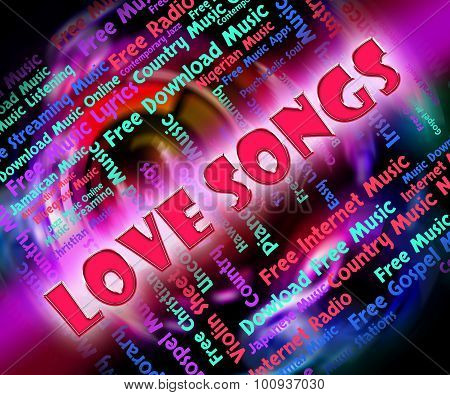 Love Songs Means Sound Tracks And Acoustic
