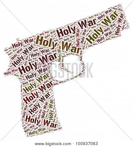 Holy War Represents Military Action And Battle