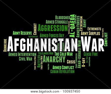 Afghanistan War Means Military Action And Clash