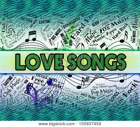 Love Songs Means Sound Tracks And Boyfriend