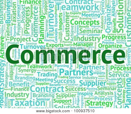Commerce Word Represents Importing Purchase And Selling