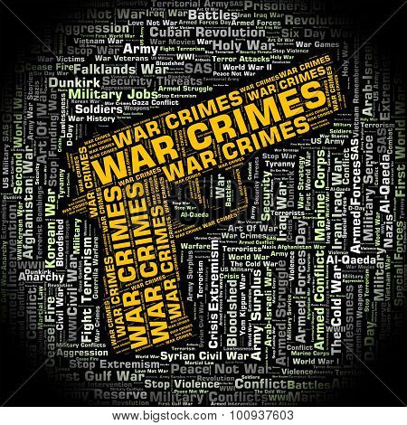War Crimes Represents Illegal Act And Battles