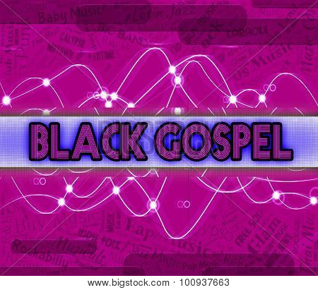Black Gospel Represents Sound Tracks And Acoustic
