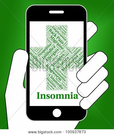 Insomnia Illness Represents Poor Health And Ailment