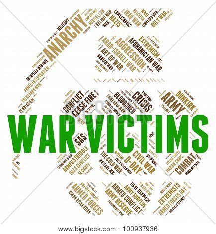 War Victims Means Dead Person And Casualty