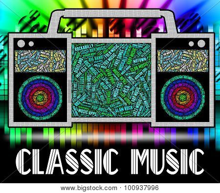 Classic Music Shows Authoritative Finest And Excellent