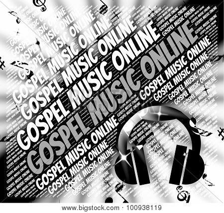 Gospel Music Online Means Christ's Teaching And Christian