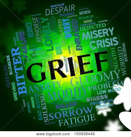 Grief Word Indicates Broken Hearted And Angst