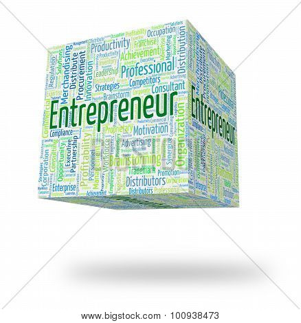 Entrepreneur Word Indicates Business Person And Businessman