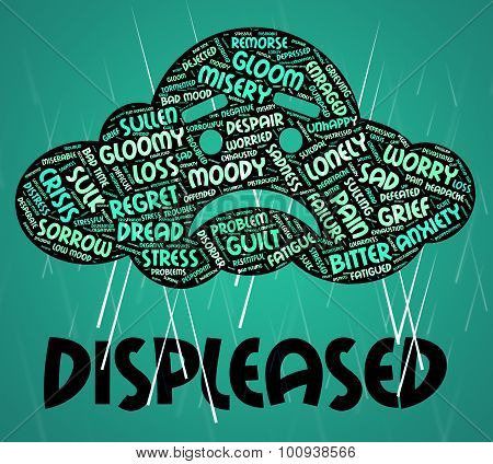 Displeased Word Represents Irritate Wordclouds And Annoyed