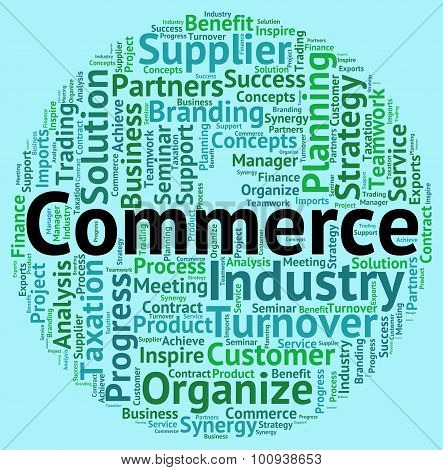 Commerce Word Shows Purchase Exporting And Sell
