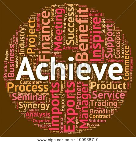 Achieve Word Indicates Achieving Achievement And Victory