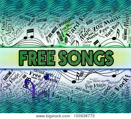 Free Songs Represents Sound Track And Freebie