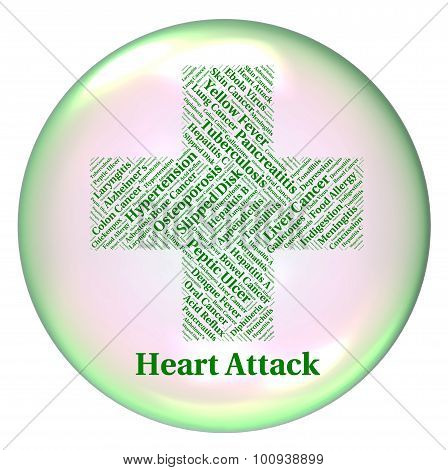 Heart Attack Indicates Ill Health And Ailments