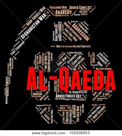 Al-qaeda Word Indicates Freedom Fighter And Al-qaida