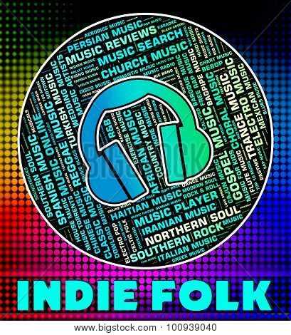 Indie Folk Shows Sound Tracks And Classic