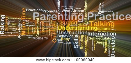 Background concept wordcloud illustration of parenting practice glowing light