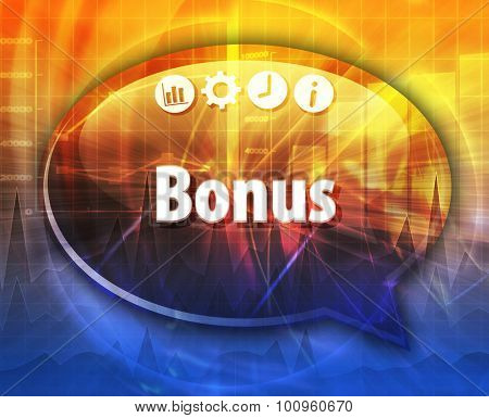 Speech bubble dialog illustration of business term saying Bonus