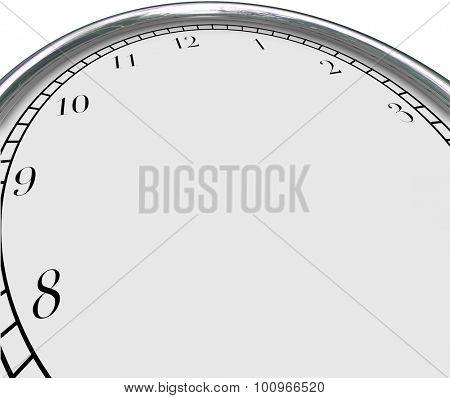 Blank clock face background to illustrate a time concept and including blank copy space for placing or typing your own words, text or message
