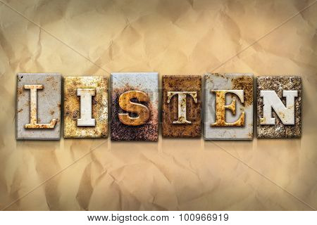 Listen Concept Rusted Metal Type