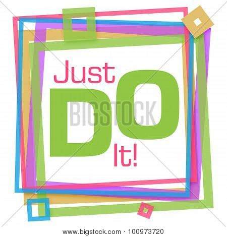 Just Do It Colorful Frame