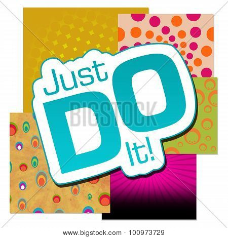 Just Do It Various Colorful Background