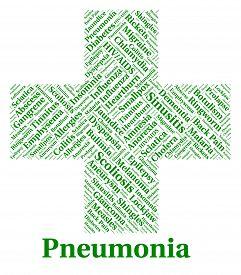 picture of pneumonia  - Pneumonia Illness Indicating Poor Health And Sick - JPG