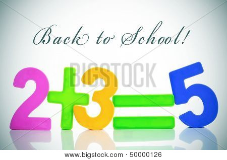 sentence back to school and the equation two plus three are five with numbers of different colors