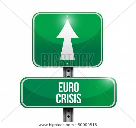 Euro Crisis Road Sign Illustration Design