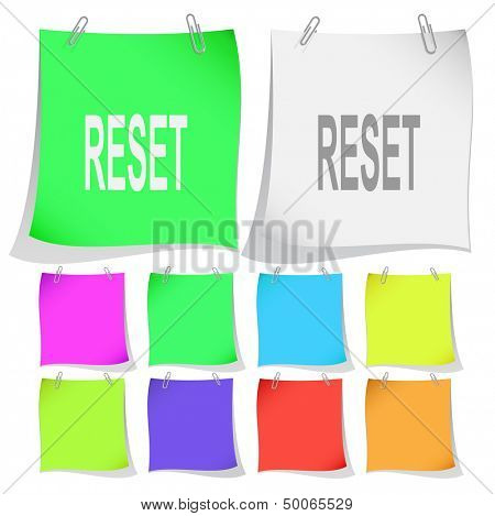 Reset. Raster note papers. Vector version is in portfolio.