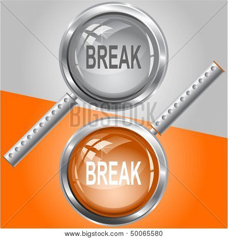 Break. Raster magnifying glass. Vector version is in my portfolio.