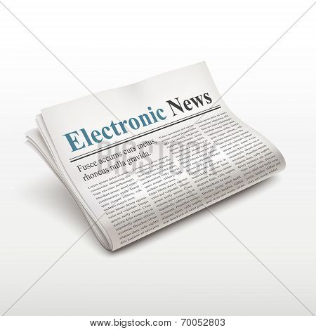 Electronic News Words On Newspaper