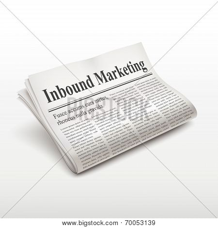 Inbound Marketing Words On Newspaper