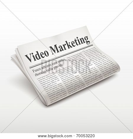 Video Marketing Words On Newspaper
