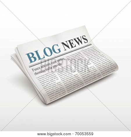 Blog News Words On Newspaper